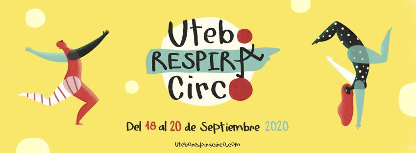 Utebo Respira Circo Serendipia Producciones Blog Mai Ibargüen